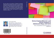Bookcover of Stress,Coping Behavior and Social Support in Adolescent Boys and Girls