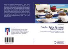 Copertina di Teacher Doing Classroom Action Research