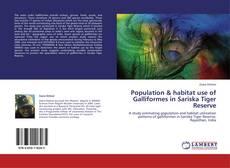 Population & habitat use of Galliformes in Sariska Tiger Reserve的封面