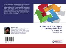 Bookcover of Capital Structure, Equity Ownership and Firm Performance