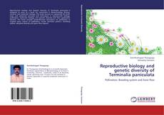 Bookcover of Reproductive biology and genetic diversity of Terminalia paniculata