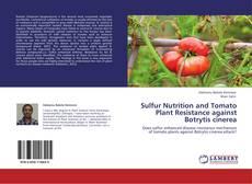 Portada del libro de Sulfur Nutrition and Tomato Plant Resistance against Botrytis cinerea