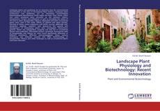 Borítókép a  Landscape Plant   Physiology and Biotechnology: Recent Innovation - hoz