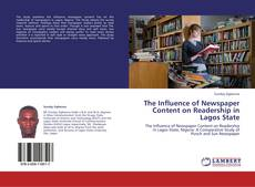 Bookcover of The Influence of Newspaper Content on Readership in Lagos State