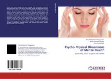 Bookcover of Psycho Physical Dimensions of Mental Health