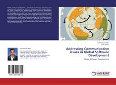 Bookcover of Addressing Communication issues in Global Software Development