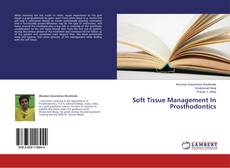 Couverture de Soft Tissue Management In Prosthodontics