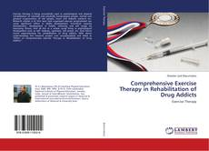 Portada del libro de Comprehensive Exercise Therapy in Rehabilitation of Drug Addicts