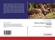Bookcover of Heavy metals in poultry chicken