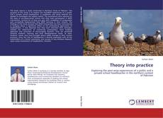 Bookcover of Theory into practice