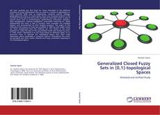 Portada del libro de Generalized Closed Fuzzy Sets in [0,1]-topological Spaces