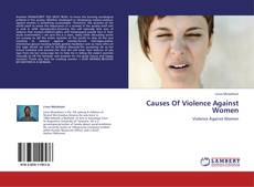 Bookcover of Causes Of Violence Against Women