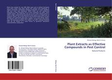 Plant Extracts as Effective Compounds in Pest Control kitap kapağı