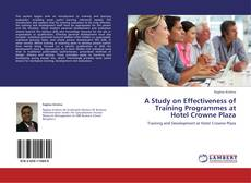 Обложка A Study on Effectiveness of Training Programmes at Hotel Crowne Plaza