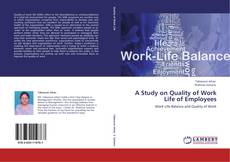 Обложка A Study on Quality of Work Life of Employees