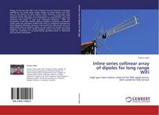 Copertina di Inline series collinear array of dipoles for long range WiFi