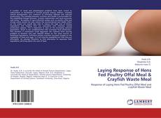 Bookcover of Laying Response of Hens Fed Poultry Offal Meal & Crayfish Waste Meal