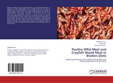 Bookcover of Poultry Offal Meal and Crayfish Waste Meal in Broilers Diets