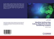 Bookcover of Modifed Artificial Bee Colony Algorithm for Job Scheduling Problem