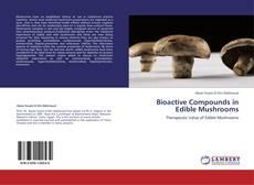 Capa do livro de Bioactive Compounds in Edible Mushrooms