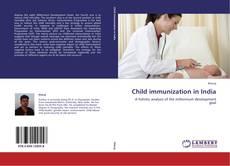 Обложка Child immunization in India