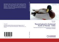 Bookcover of Thyroid gland in Kuttanad ducks of Kerala - India