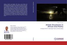 Bookcover of Artistic Ornateness in African Oral Poetry