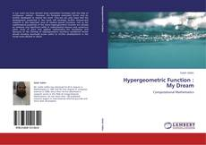 Bookcover of Hypergeometric Function : My Dream