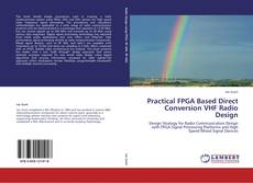 Capa do livro de Practical FPGA Based Direct Conversion VHF Radio Design