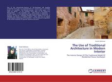 Portada del libro de The Use of Traditional Architecture in Modern Interior