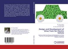 Bookcover of Design and Development of Drive Train for Electric Vehicle