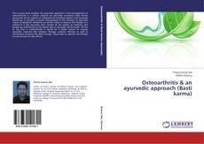 Bookcover of Osteoarthritis & an ayurvedic approach (Basti karma)