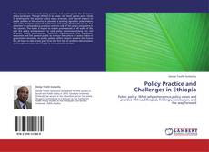 Policy Practice and Challenges in Ethiopia kitap kapağı