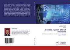 Couverture de Genetic aspects of oral disorders