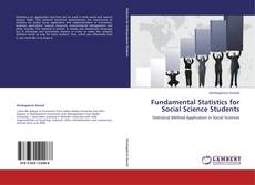Bookcover of Fundamental Statistics for Social Science Students