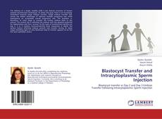 Обложка Blastocyst Transfer and Intracytoplasmic Sperm Injection