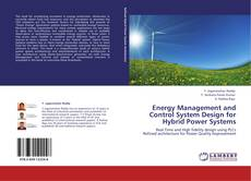 Bookcover of Energy Management and Control System Design for Hybrid Power Systems