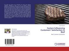 Bookcover of Factors Influencing Customers' Satisfaction In Beef