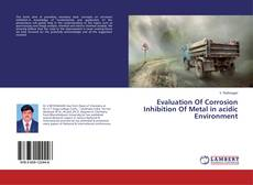 Couverture de Evaluation Of Corrosion Inhibition Of Metal in acidic Environment
