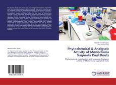 Buchcover von Phytochemical & Analgseic Activity of Monochoria Vaginalis Presl Roots