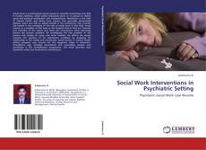 Social Work Interventions in Psychiatric Setting kitap kapağı