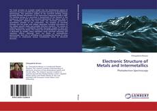Couverture de Electronic Structure of Metals and Intermetallics