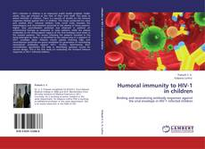 Обложка Humoral immunity to HIV-1 in children