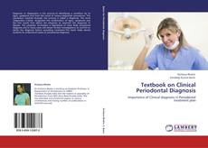 Couverture de Textbook on Clinical Periodontal Diagnosis