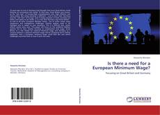 Bookcover of Is there a need for a European Minimum Wage?