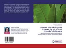 Capa do livro de Defense related enzymes induced by elicitors of Fusarium in Banana