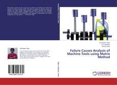 Обложка Failure Causes Analysis of Machine Tools using Matrix Method