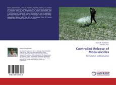 Buchcover von Controlled Release of Molluscicides