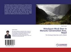 Bookcover of Himalayan Musk Deer in Manaslu Conservation Area, Nepal