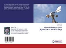 Capa do livro de Practical Manual On Agricultural Meteorology